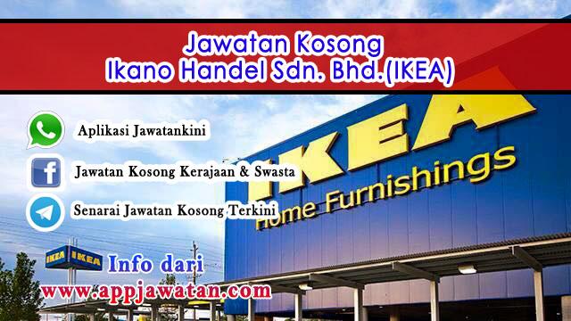 Jawatan kosong di Ikano Handel Sdn. Bhd.(IKEA)