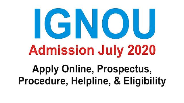IGNOU Admission July 2020