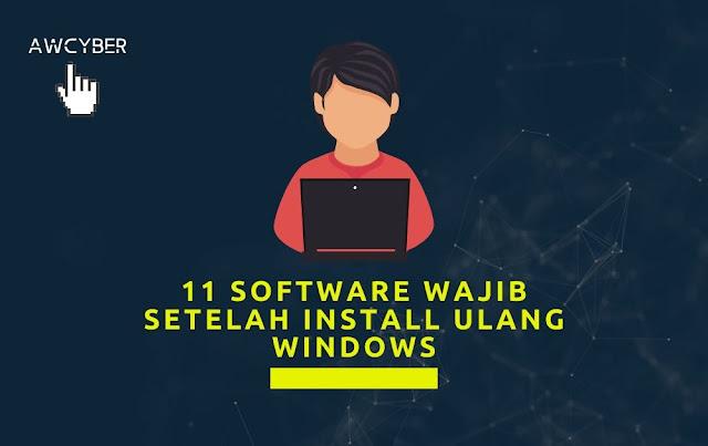 Software Wajib Setelah Install Ulang