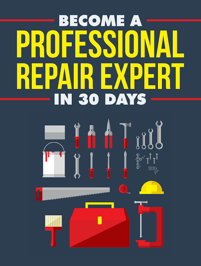 Download Become a Professional Repair Expert in 30 Days Free Ebook