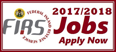 Federal Inland Revenue Services Recruitment 2017 | FIRS Shortlisted Candidates