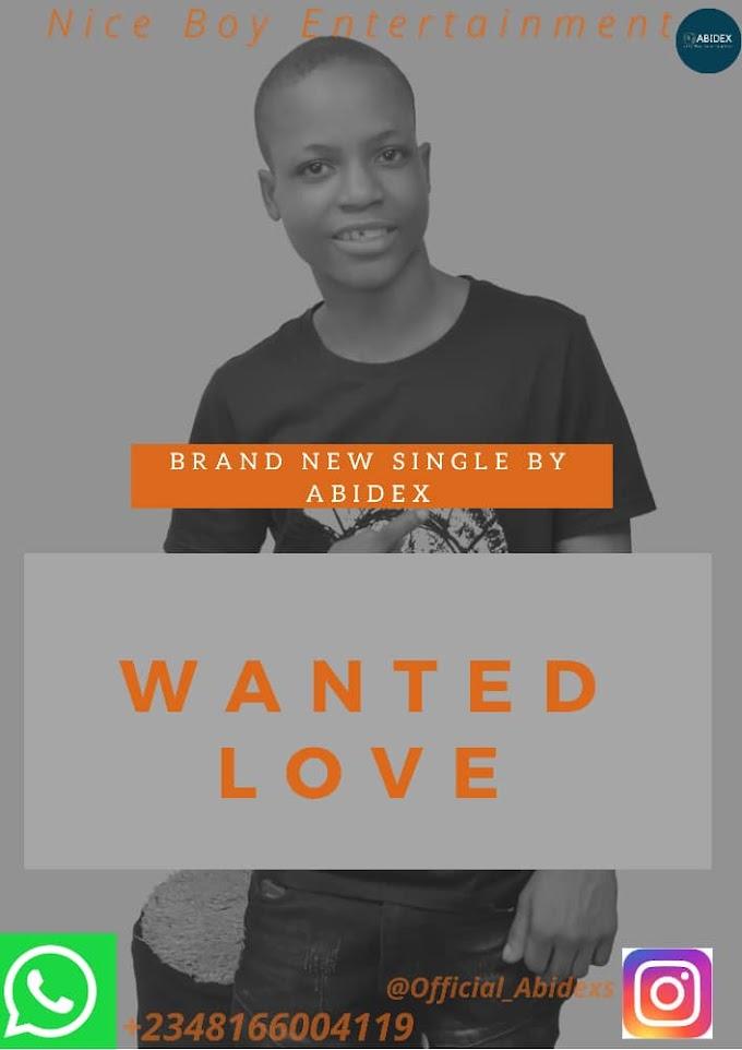 [Mp3] Abidex - Wanted Love