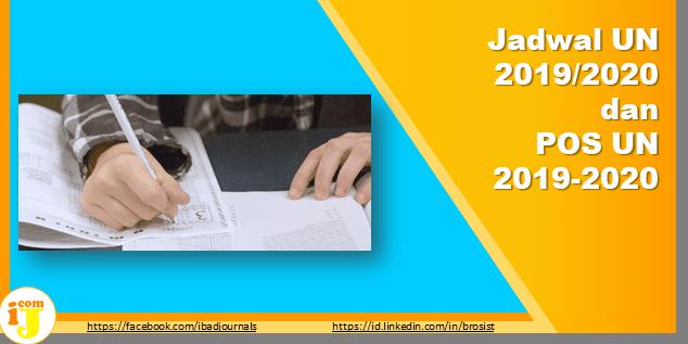 Jadwal UN 2019/2020 dan POS UN 2019-2020