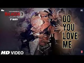 Do You Love Me Lyrics | Baaghi 3 Songs