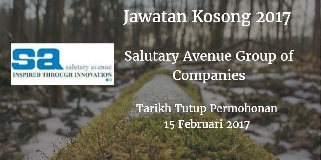 Jawatan Kosong Salutary Avenue Group of Companies 15 Februari 2017