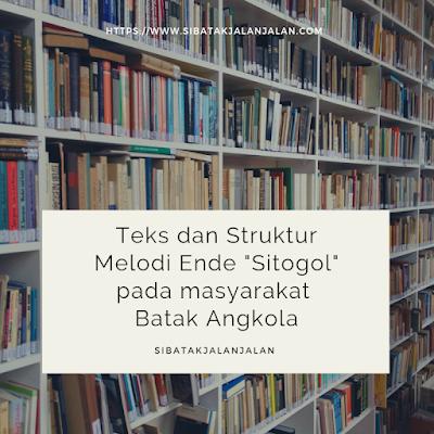 teks dan struktur melodi ende sitogol pada masyarakat batak angkola di kota padang sidempuan