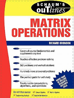 DOWNLOAD SCHAUM'S OUTLINE THEORY AND PROBLEM OF MATRIX OPERATIONS FREE BOOK PDF