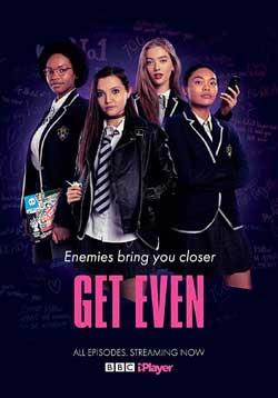 Get Even (2020) Season 1 Complete