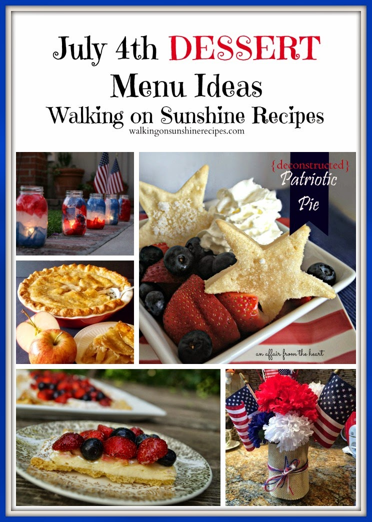 A great collection of desserts for your patriotic July 4th celebration this summer from Walking on Sunshine Recipes.