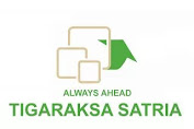 Open Recruitment PT. TIGARAKSA SATRIA Tbk, Jobs; SALES REPRESENTATIVE, MANAGEMENT TRAINEE (SALES)