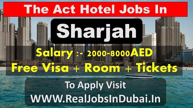 Hotel Jobs In Sharjah - UAE 2021