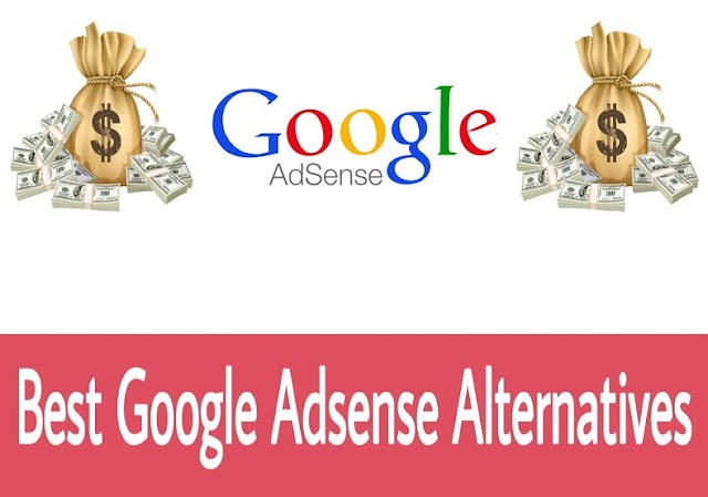6 Best Google Adsense Alternatives 2020 For Bloggers