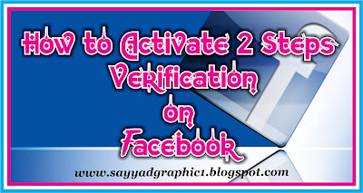 How to Activate 2 Steps Verification on Facebook