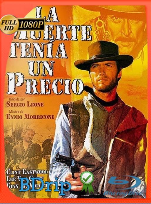 La Muerte Tenia Un Precio (1965) BDRip 1080p Latino [GoogleDrive] Ivan092
