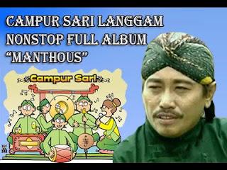 Manthous mp3 Campur Sari Lawas