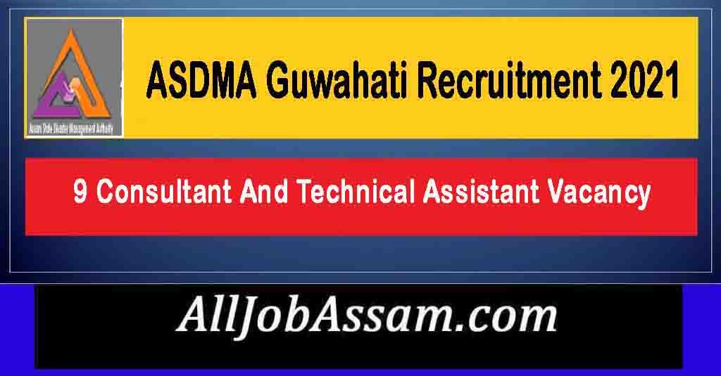 ASDMA Guwahati Recruitment 2021