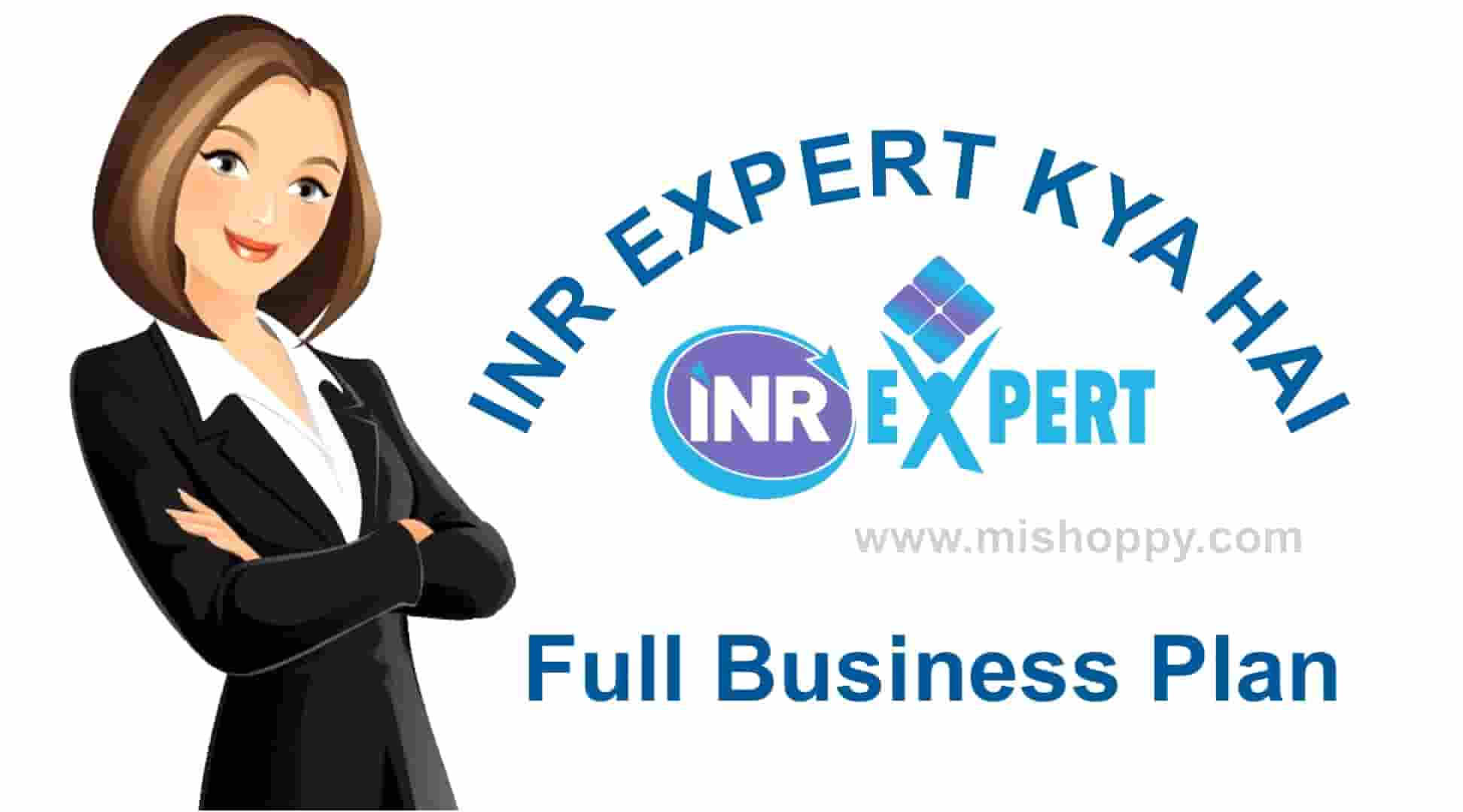 INR Expert Kya Hai - Business Plan
