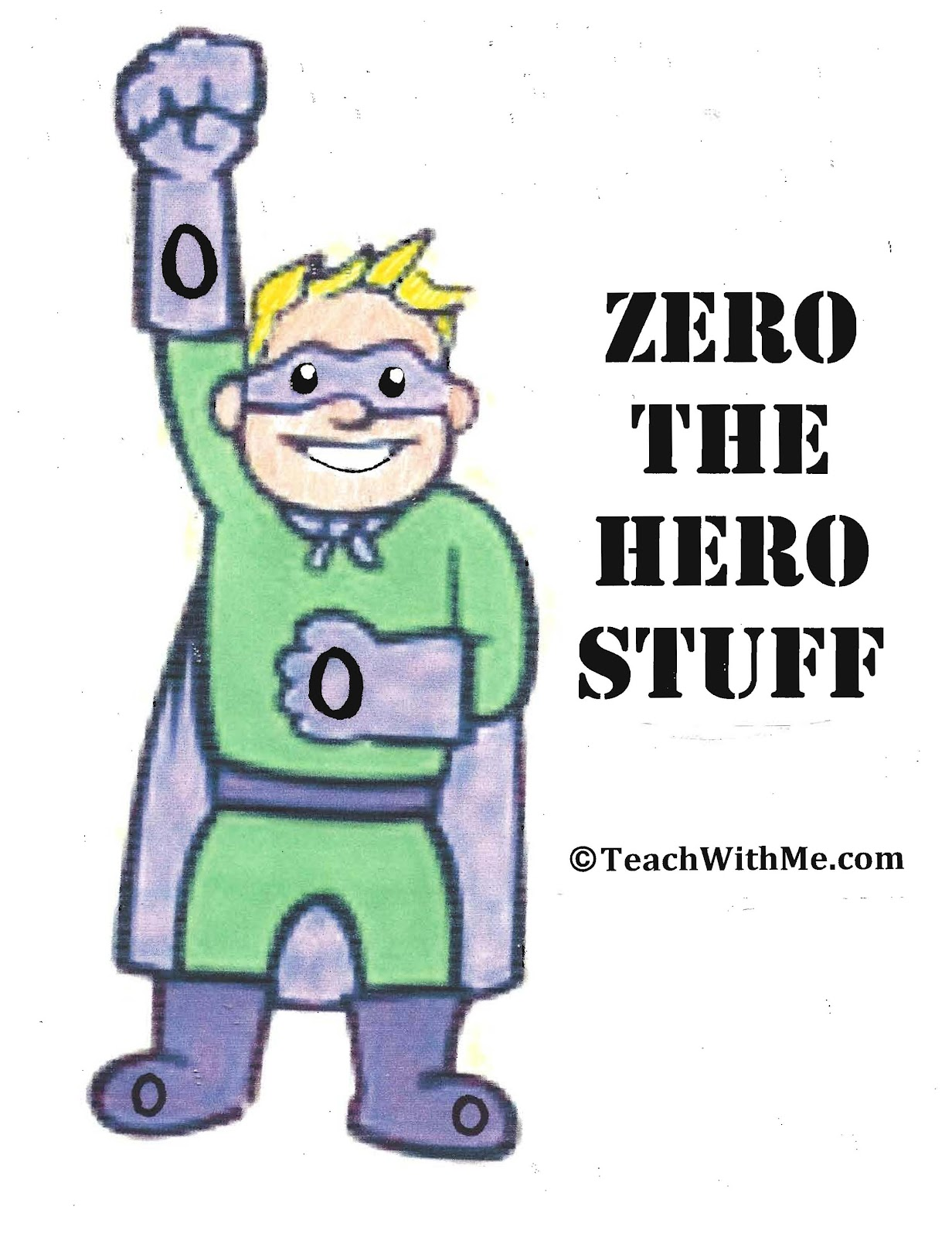 Counting Up To 100 Day With Zero The Hero
