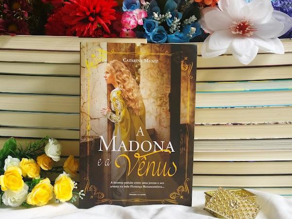 [Resenha] A Madona e a Vênus - Catarina Muniz