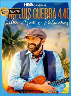 Juan Luis Guerra 4.40: Entre Mar Y Palmeras (2021) HD [1080p] Latino [GoogleDrive] PGD