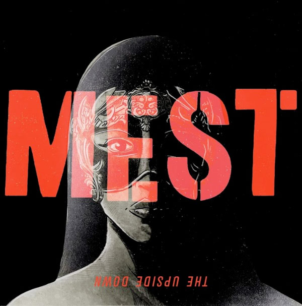 """Mest stream new song """"The Upside Down"""""""