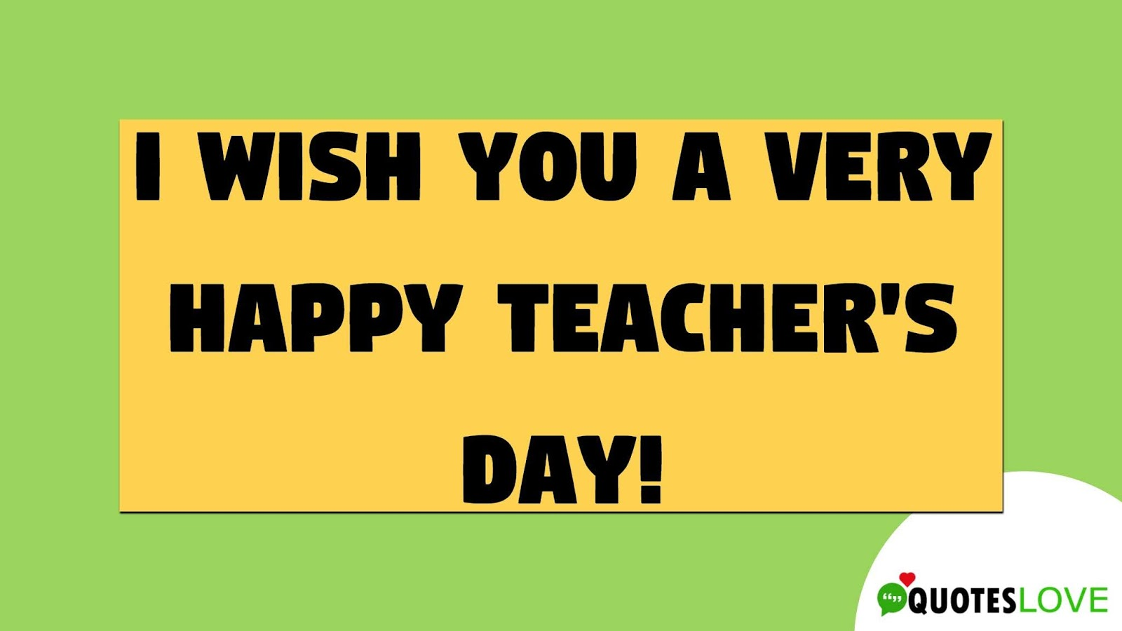 70+ (New) Happy Teachers Day Quotes, Status, Wishes, Images and Messages for Year 2019
