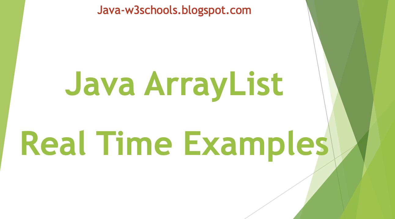Java ArrayList Real Time Examples   JavaProgramTo.com