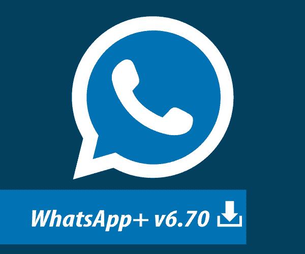 List Premium WhatsApp+ [plus] v6.70 APK