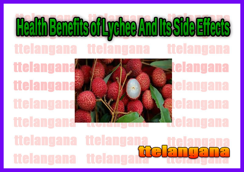 Health Benefits of Lychee And Its Side Effects