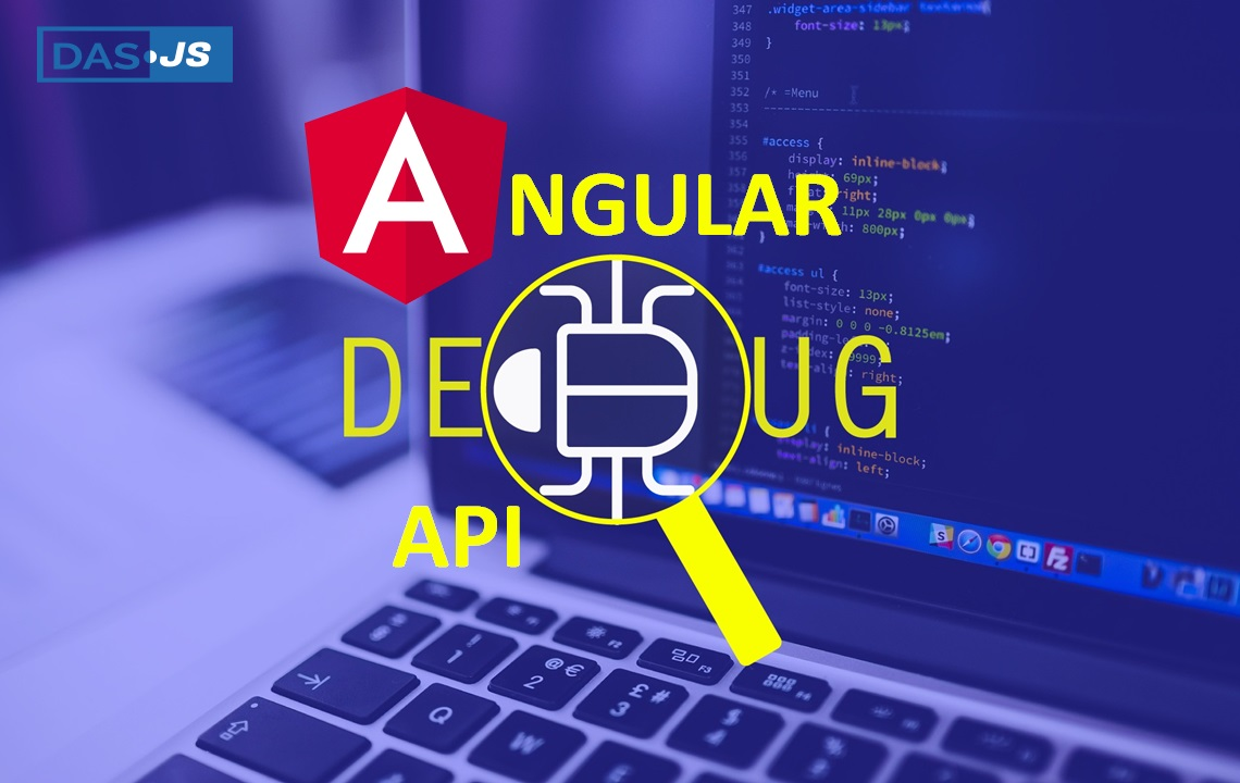 Do you know about these hidden Debugging API for Angular 9?