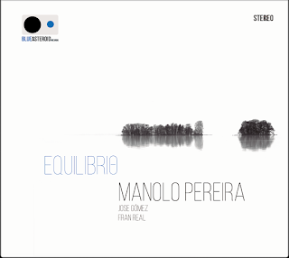 """Manolo Pereira Jazz Trío: """"Equilibrio"""" / stereojazz"""