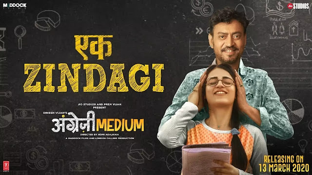 Ek Zindagi Song Lyrics | Angrezi Medium