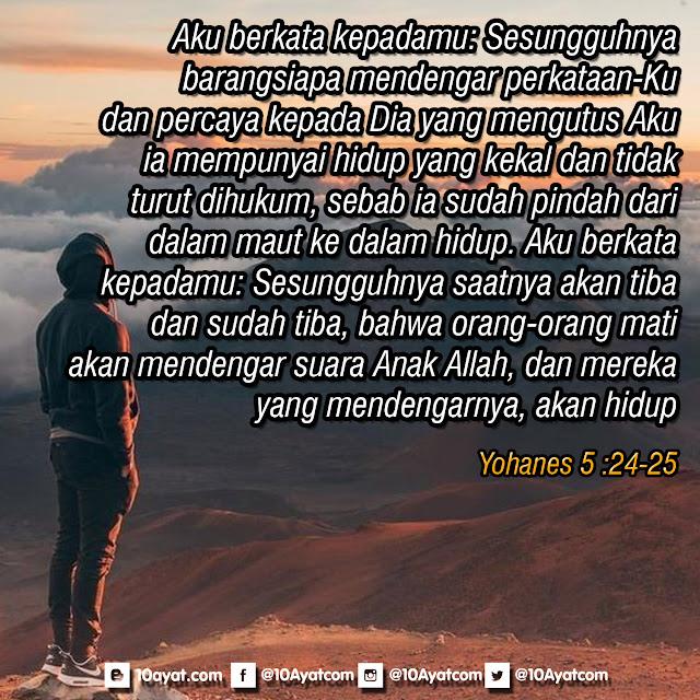 Yohanes 5 : 24-25