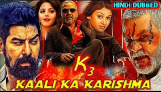 K3 Kali Ka Karishma Hindi Dubbed Full Movie,K3 Kali Ka Karishma download