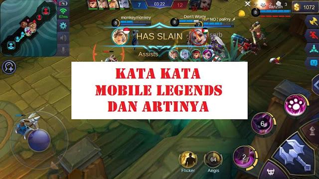 Kata Kata Mobile Legends dan Artinya