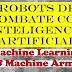 Robots De Combate Con Inteligencia Artificial: Machine Learning  & Machine Army