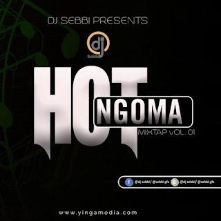 DJmix |  DJ Sebbi – Hot Ngoma Mixtap Vol 1 | Download