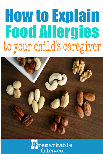 Unless they have kids with life-threatening food allergies themselves, most people won't understand the seriousness of your child's nut allergy. Here is how we explain our daughter's peanut allergy to her babysitters and caregivers, to raise their awareness and keep her safe. #foodallergies #kids #children #babysitter #peanutallergy #allergic #parentingtips #unremarkablefiles