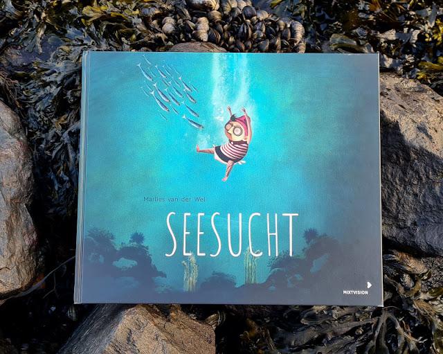 Meine Seesucht - meine Sehnsucht: Blogparade zu einem einzigartigen maritimen Kinderbuch. Rezensionen und Buch-Präsentationen zum Bilderbuch.