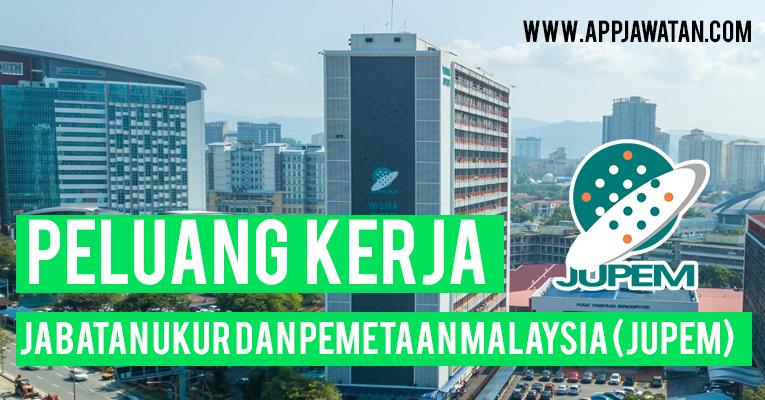 Jawatan Kosong Di Jabatan Ukur Dan Pemetaan Malaysia Jupem Appjawatan Malaysia