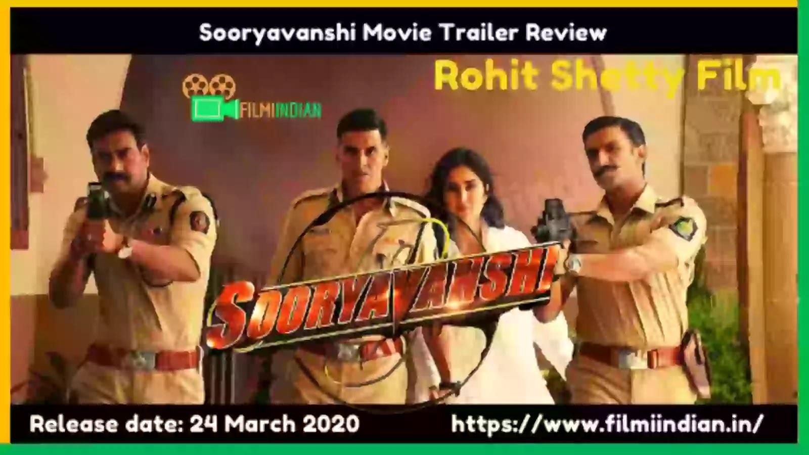 Sooryavanshi : (2020) Movie Trailer : Best and Honest Review