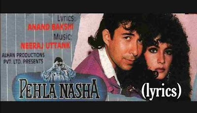pehla nasha with lyrics - Udit narayan