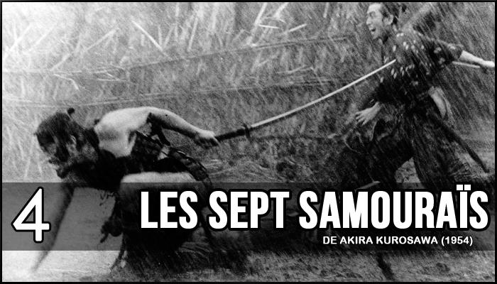 4 - Les Sept Samouraïs (Akira Kurosawa, 1954)