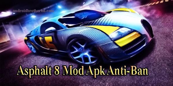 Asphalt 8 Mod Apk Anti-Ban