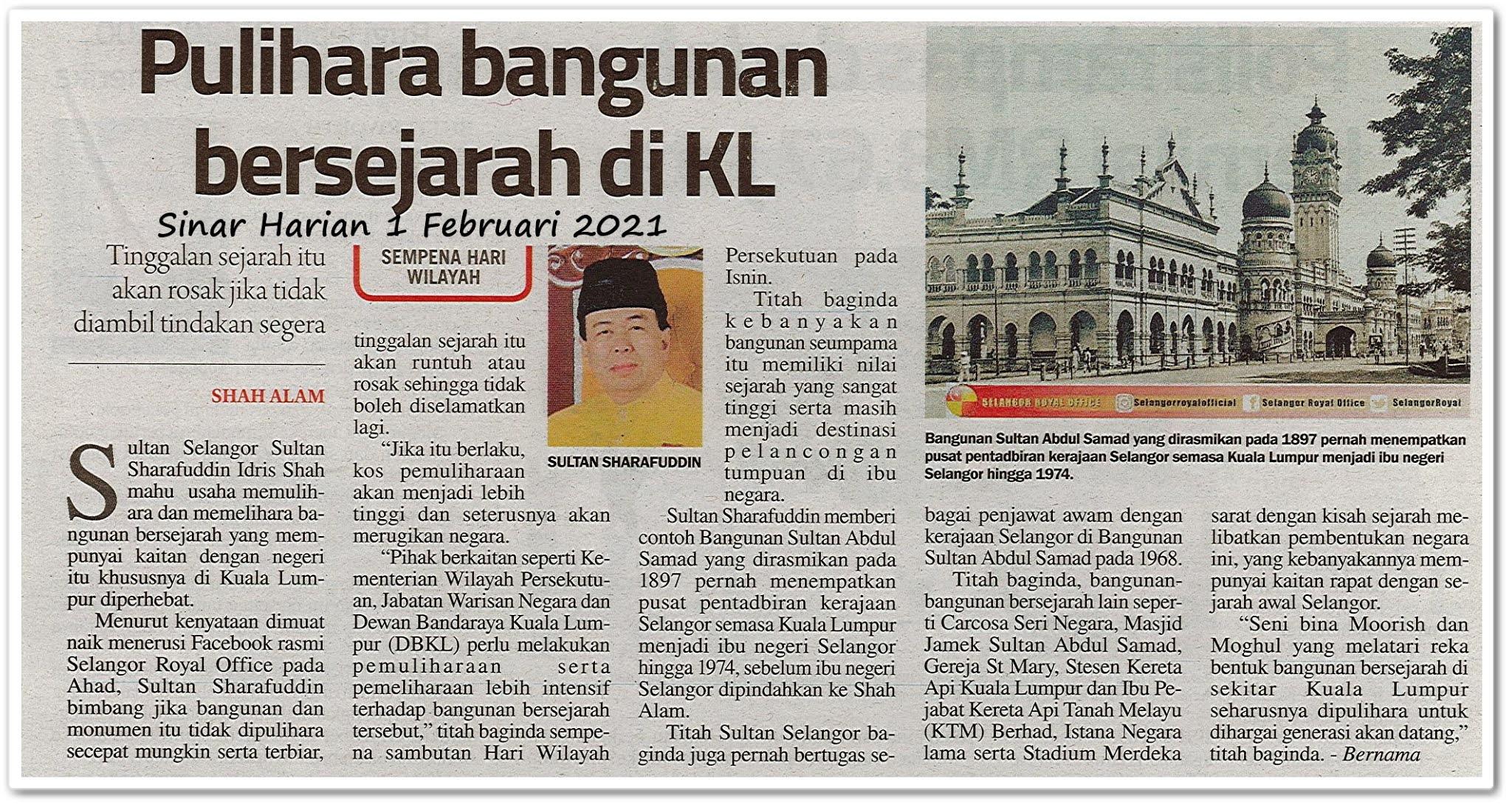 Pulihara bangunan bersejarah di KL - Keratan akhbar Sinar Harian 1 Februari 2021