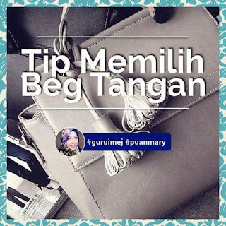 Wordless Wednesday | 3 Tips Memilih Beg Tangan