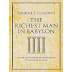 The Richest Man In Babylon By George S. Claso - Book Summary