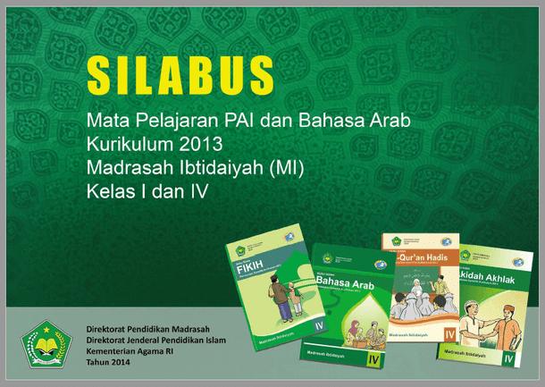 Silabus PAI dan Bahasa Arab MI Kelas 1 dan 4 Kurikulum 2013