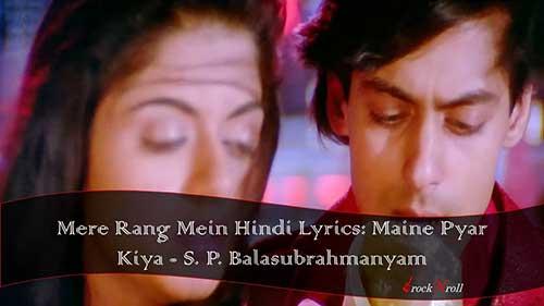 Mere-Rang-Mein-Hindi-Lyrics-Maine-Pyar-Kiya-S.-P