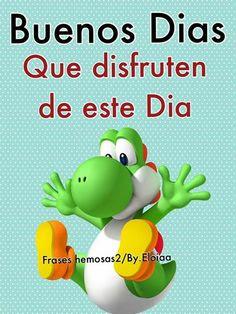 Lindas Frases de Buenos dias